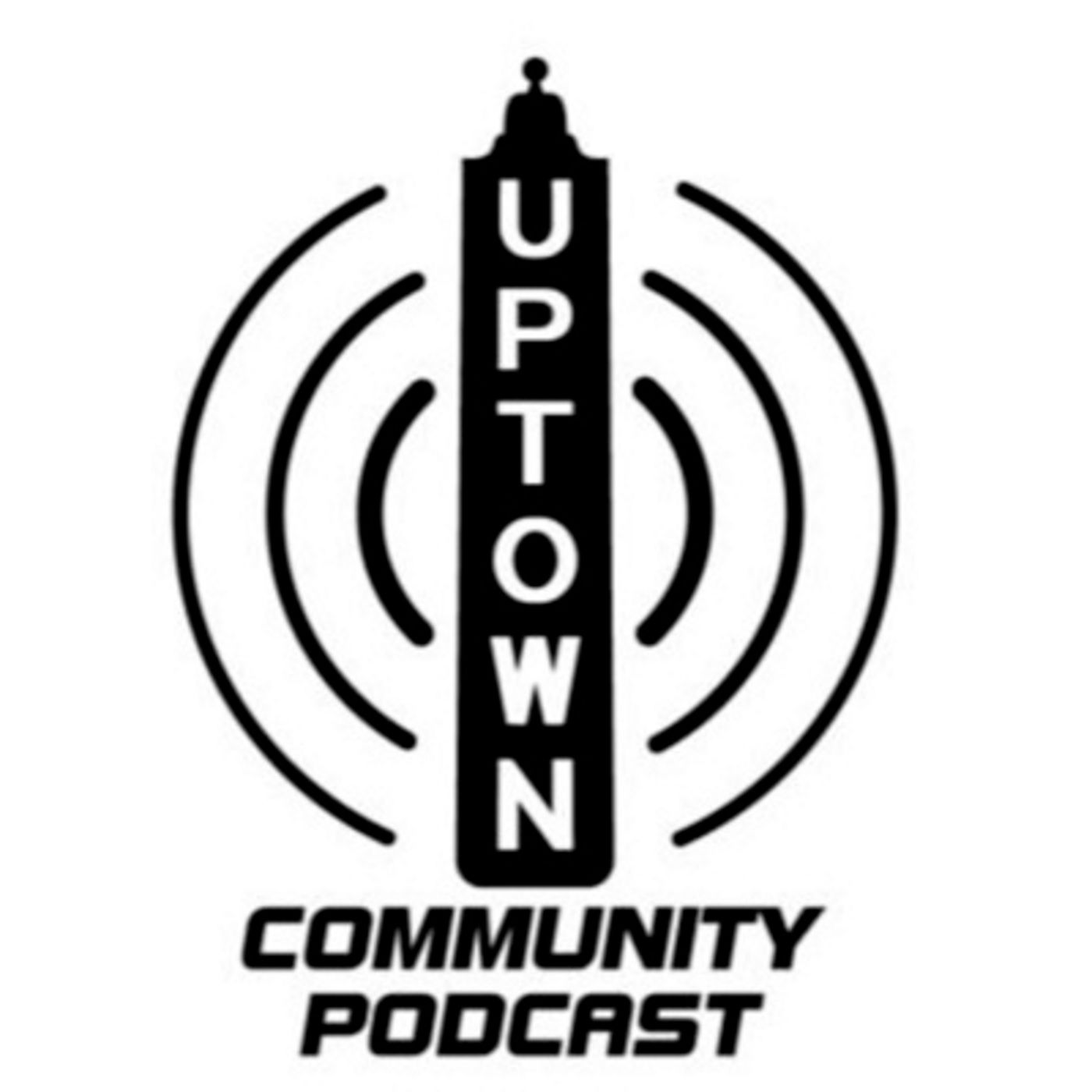 Uptown Community Podcast
